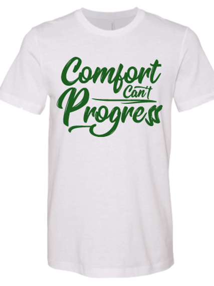 White and Green Comfort Can't Progress T-shirt