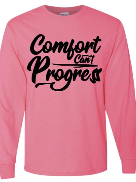 Pink Comfort Can't Progress Long Sleeve T-shirt