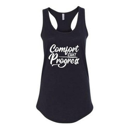 Comfort Can't Progress Women's Racer Back Tank Top