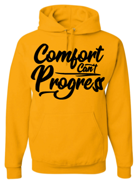 Gold and Black Comfort Can't Progress Hoodie