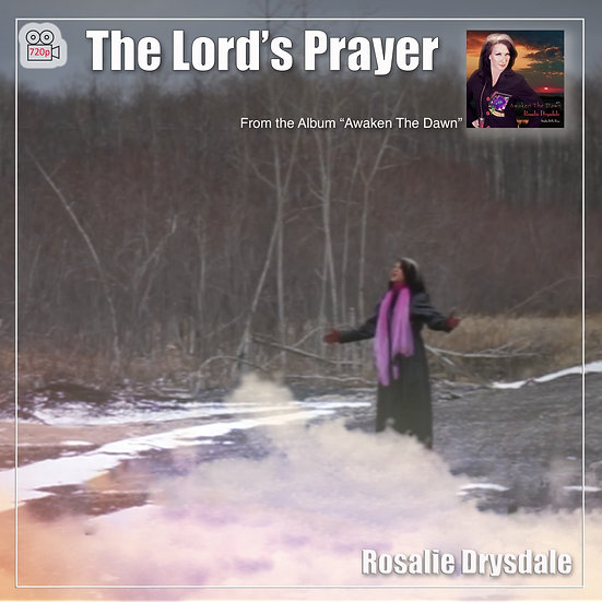 The Lord's Prayer - Music Video