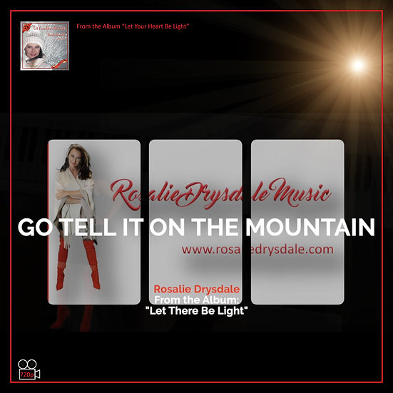 Tell It On The Mountain - Music Video