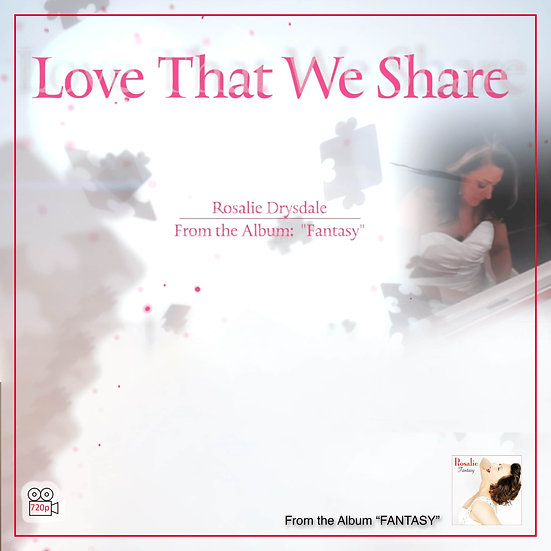Love That We Share (Duet) Music Video