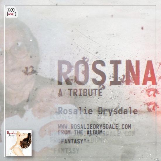 Rosina - Music Video