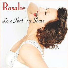 Rosalie CD  Cover Art for Love That We S
