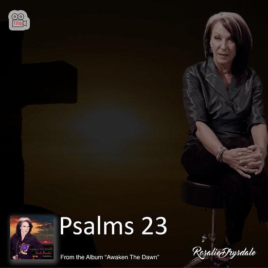 Psalms 23 - Music Video