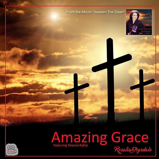Amazing Grace -  Music Video
