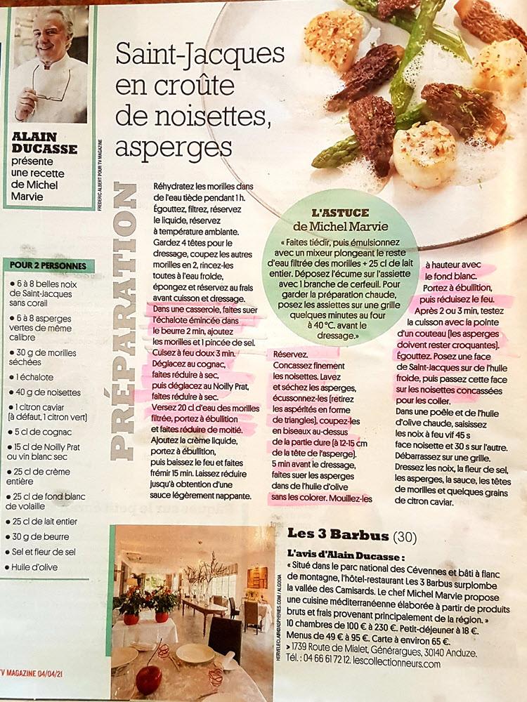 Une belle recette de Michel Marvie , chef au restaurant Les 3 Barbus. Une belle découverte grâce à Alain Ducasse