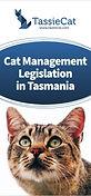 Cat management legislation in Tasmania - TassieCat