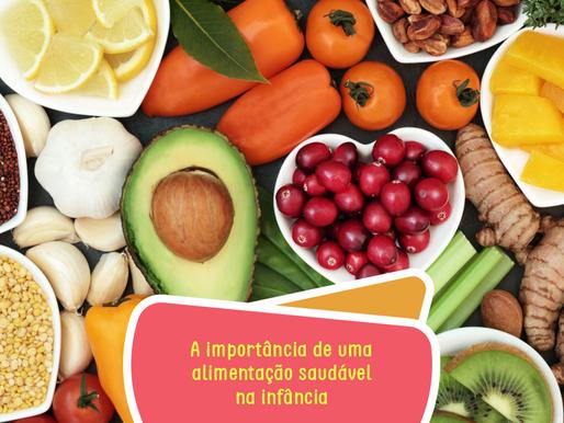 A importância de uma alimentação saudável na infância