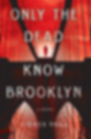 Only the Dead Know Brooklyn.jpg