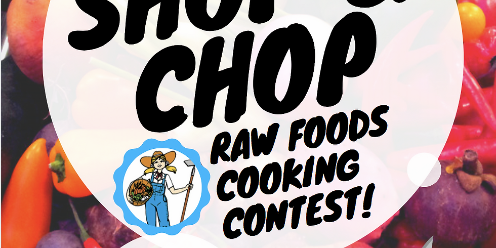 Shop & Chop Raw Foods Cooking Contest