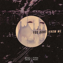 chvnge up - You Don't Know Me