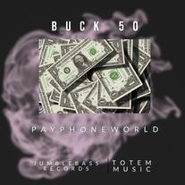 Payphoneworld - buck 50