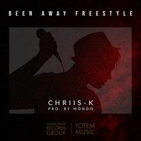 Chriis-K - Been Away Freestyle