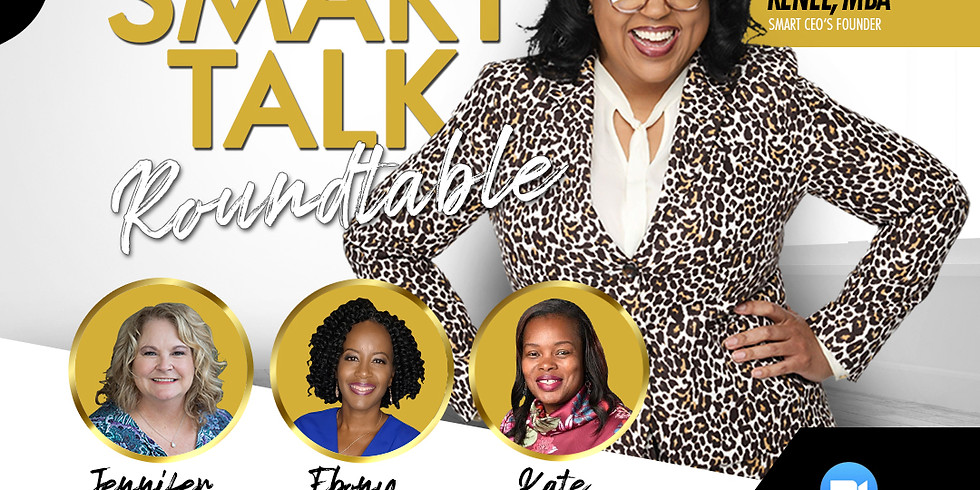 The SMART TALK Roundtable-POSTPONED due to Hurricane Laura