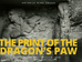 THE PRINT OF THE DRAGON'S PAW