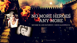 No more heroes any more No more heroes any more...