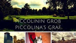 Piccolina's graf / Piccolinin grob