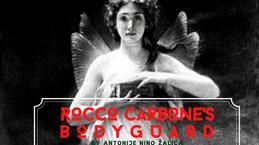 ROCCO CARBONE'S BODYGUARD (Bandiera Rossa in Coralville)