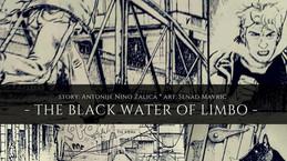 The Black Water of Limbo / Crna voda limba (story & strip)