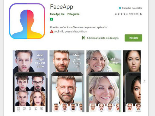 Aplicativo FaceApp pode abrir porta para abusos com dados dos usuários