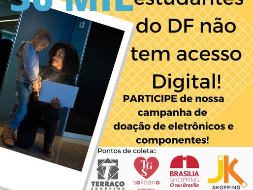 Solidariedade e inclusão digital: Brasília, JK, Taguatinga e Terraço Shopping aderem à campanha para