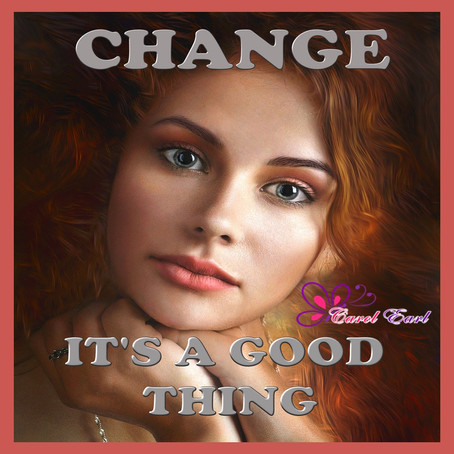 Change... It is a Good Thing