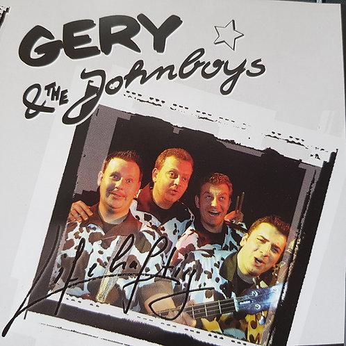 Lifehaftig - Gery and the Johnboys