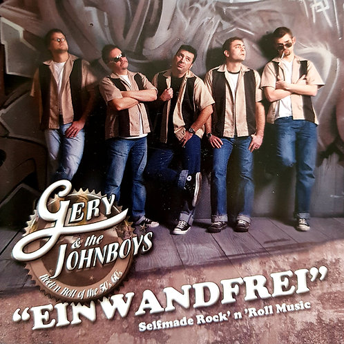 Einwandfrei - Gery and the Johnboys
