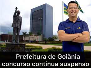 Prefeitura de Goiânia: concurso continua suspenso
