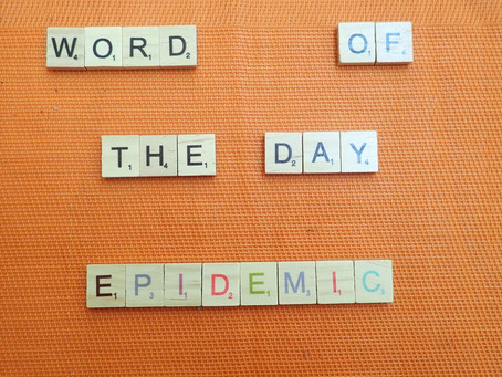 Word of the Day - Epidemic