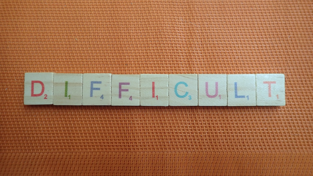 Word of the Day - difficult
