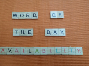 Word of the Day - Availability
