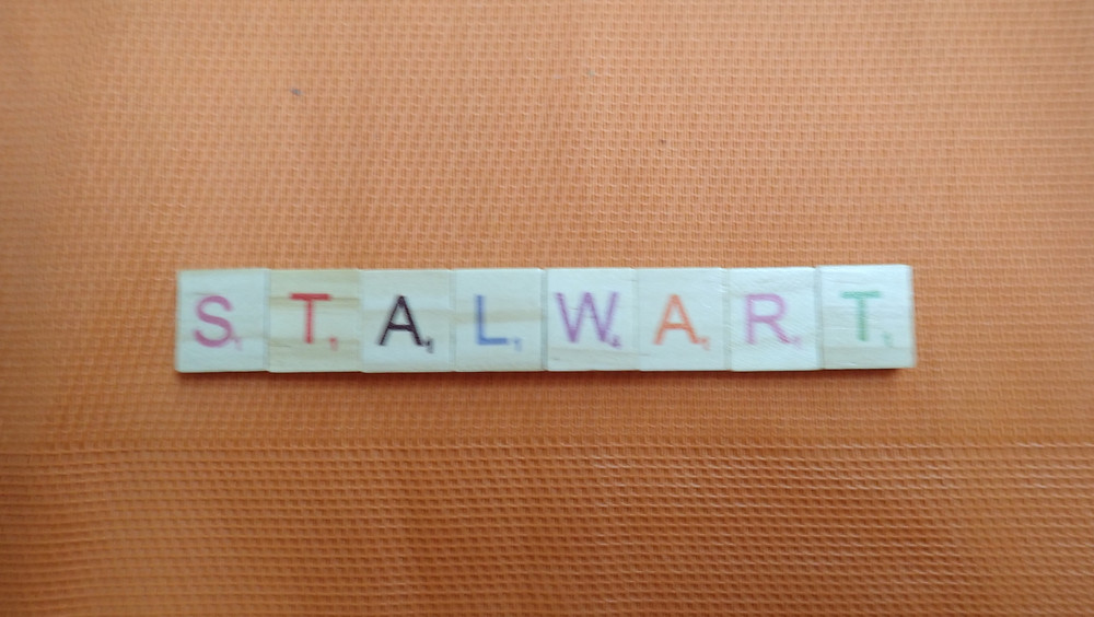 Word of the Day - stalwart