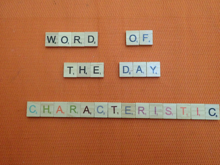 Word of the Day - Characteristic