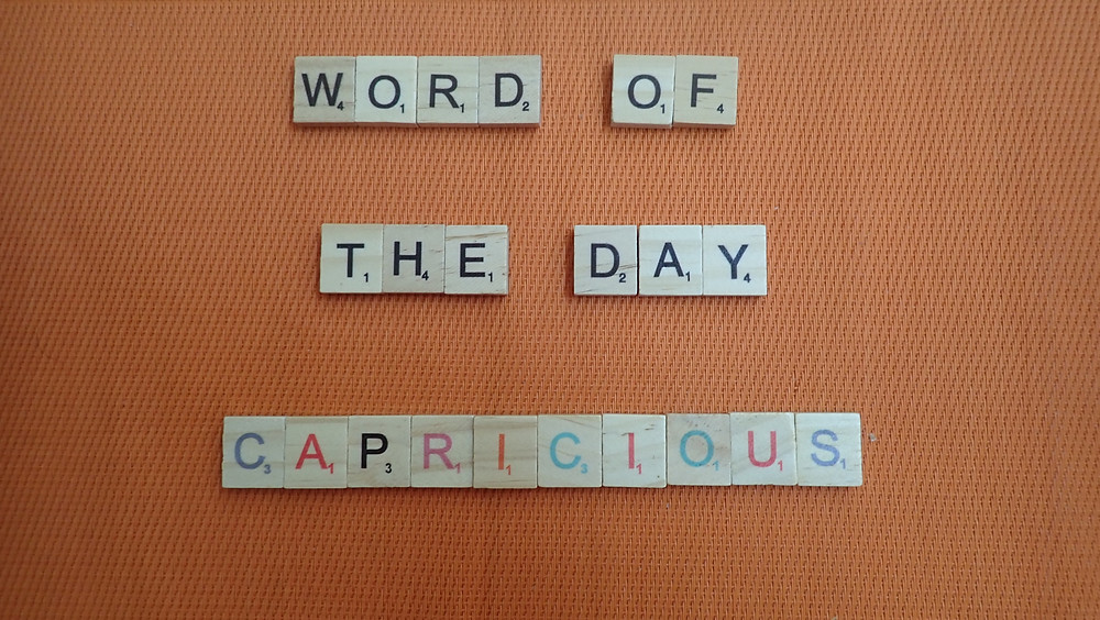 How to Pronounce - Capricious