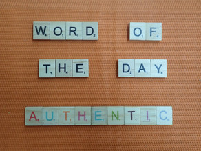Word of the Day – Authentic