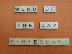Word of the Day – hinterland