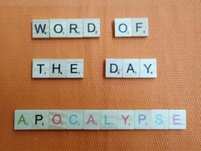 Word of the Day - apocalypse