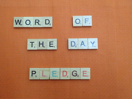 Word of the Day - Pledge