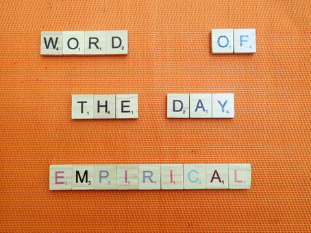 Word of the Day - Empirical