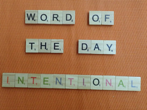 Word of the Day – Intentional