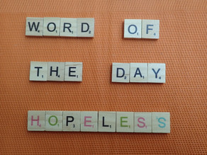 Word of the Day – Hopeless