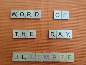 Word of the Day – Ultimate