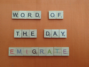 Word of the Day - emigrate