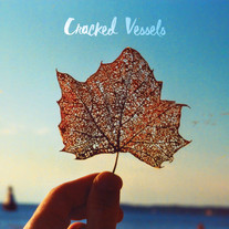 Cracked Vessels Album Art