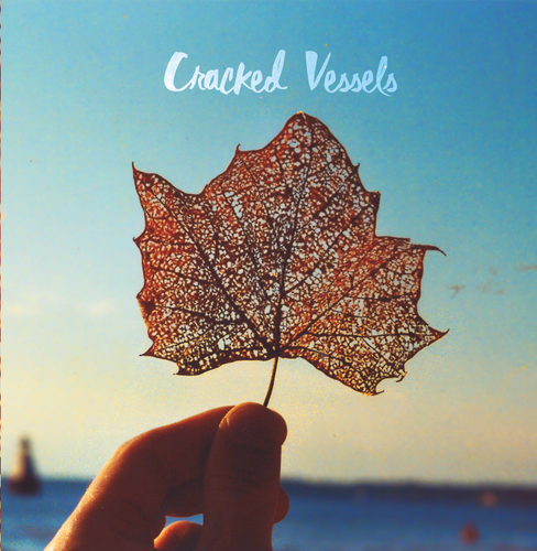 Cracked Vessels Album Cover