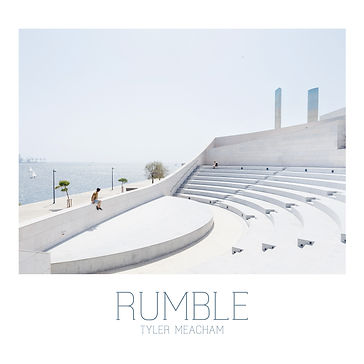 Rumble - Tyler Meacham