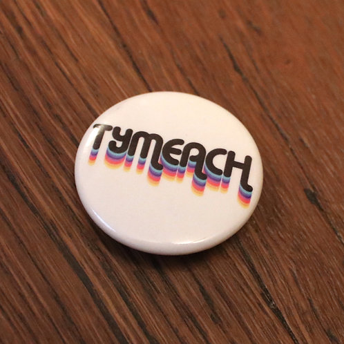 2''TYMEACH Button